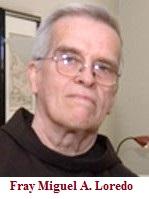 Septiembre 10. Efemérides. Aniversario fallecimiento de Fray Miguel A. Loredo.