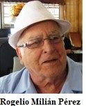 Fallece en Miami, Fl. El Brigadista y expreso político Rogelio Milián Pérez.