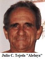 """Obituario atrasado en 4 años de Julio C. Tejeda """"Aleluya"""""""