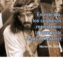 Lecturas bíblicas de hoy viernes 30 de Marzo, 2018. Viernes Santo